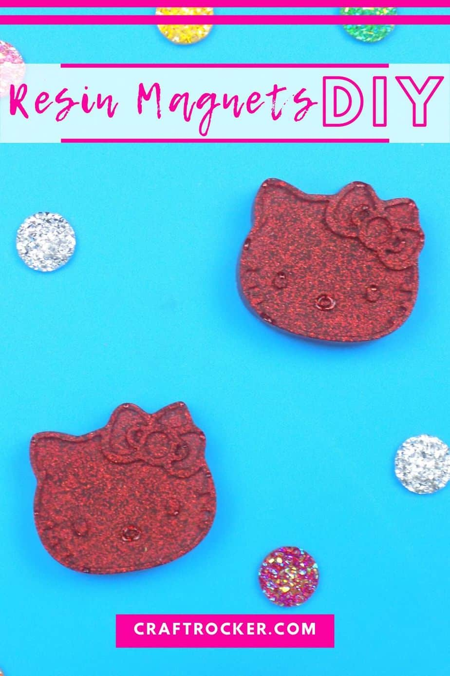 2 Hello Kitty Resin Magnets Next to Gems with text overlay - Resin Magnets DIY - Craft Rocker