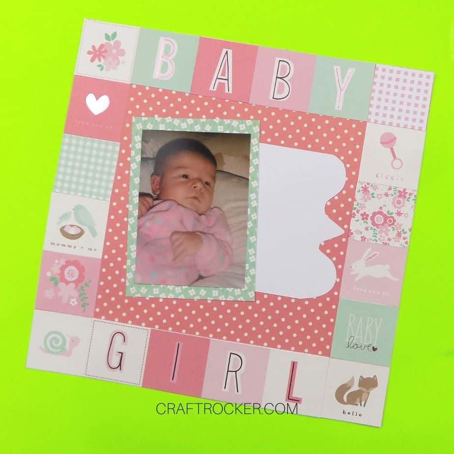 Baby Girl Scrapbook Page with Blank Area for Journaling - Craft Rocker