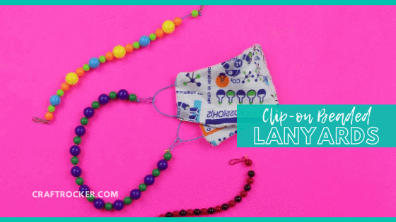 Beaded Lanyards and Face Mask with text overlay - Clip On Beaded Lanyards - Craft Rocker