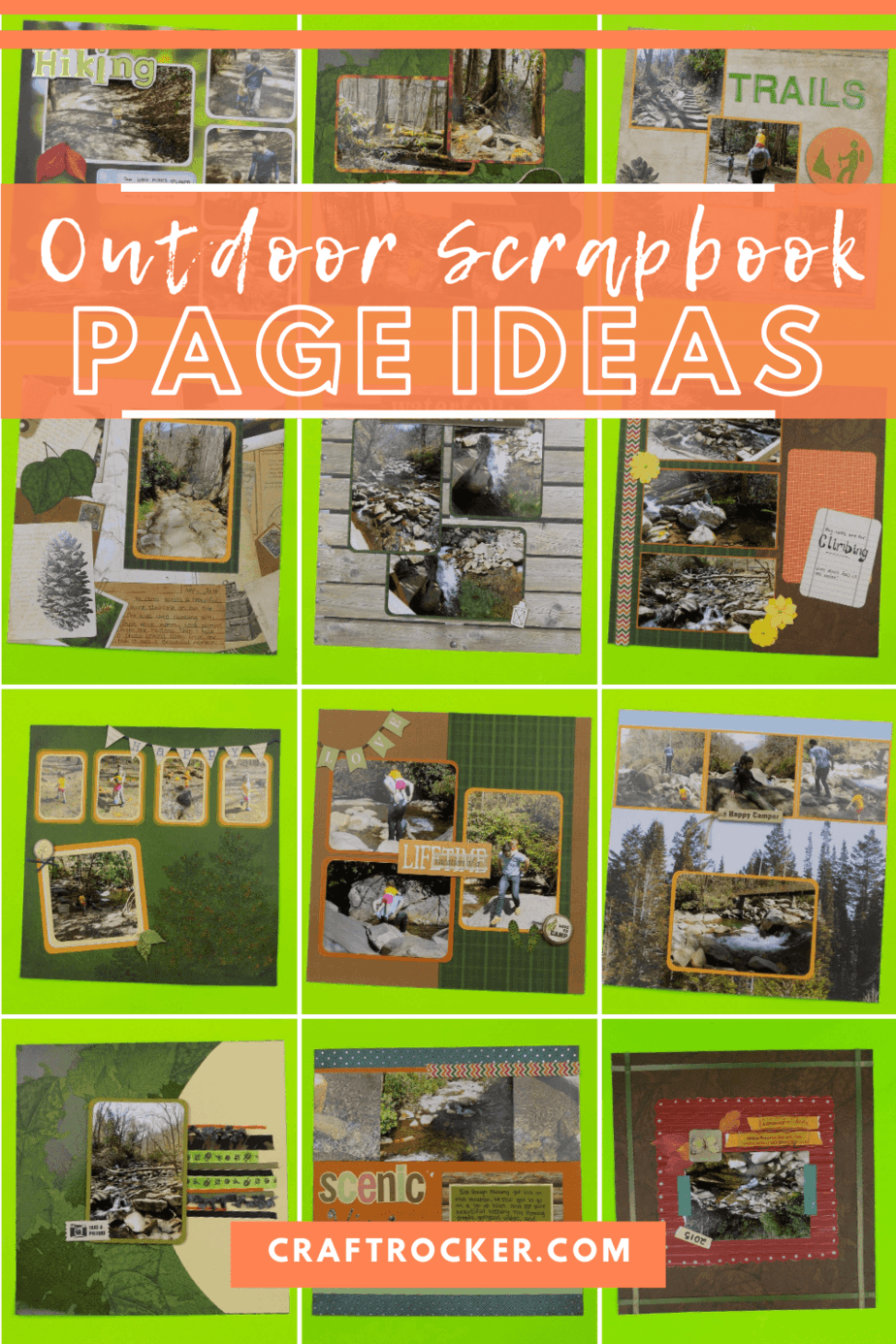 Collage of Scrapbook Pages with text overlay - Outdoor Scrapbook Page Ideas - Craft Rocker