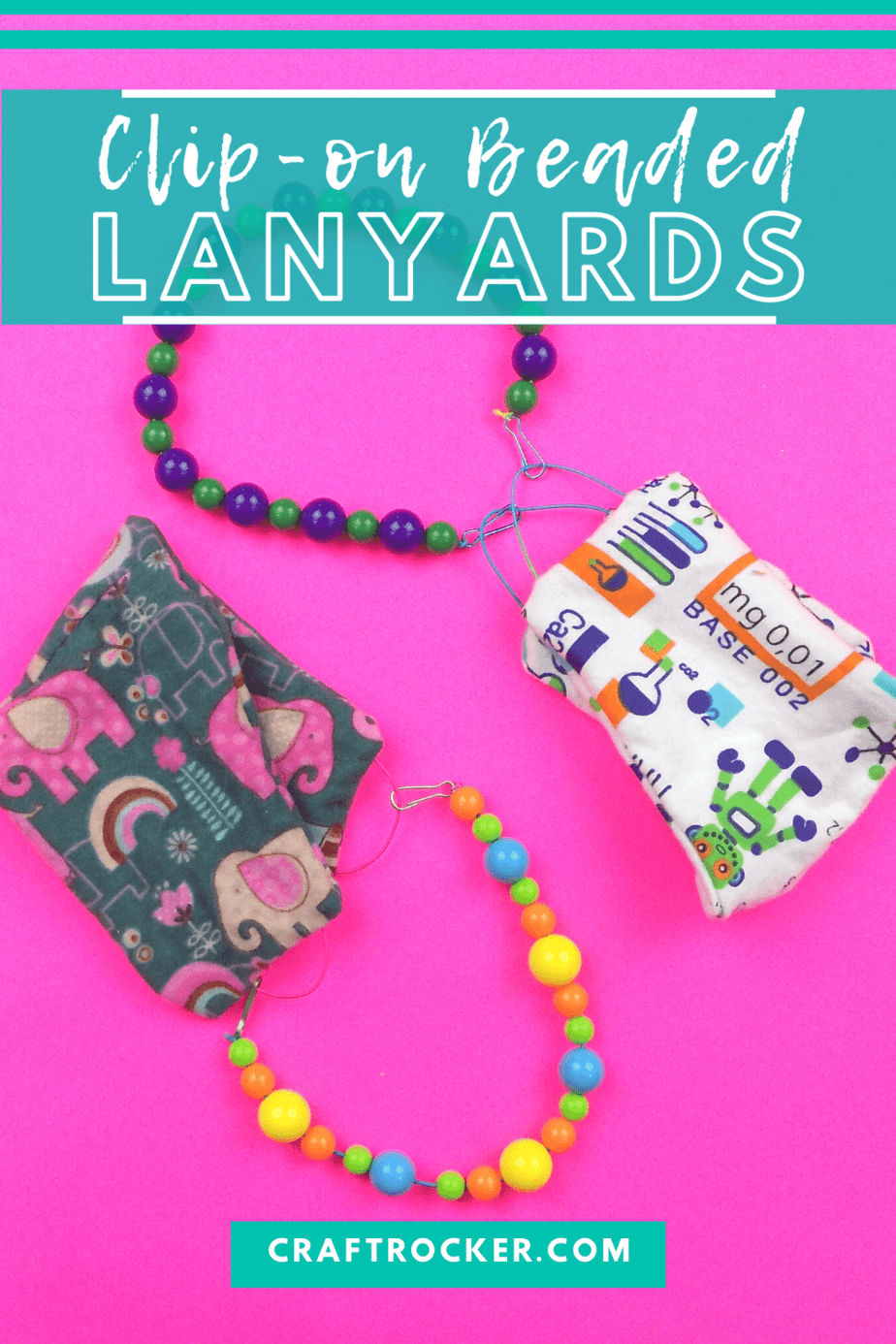 Colorful Beaded Lanyards Attached to Masks with text overlay - Clip On Beaded Lanyards - Craft Rocker