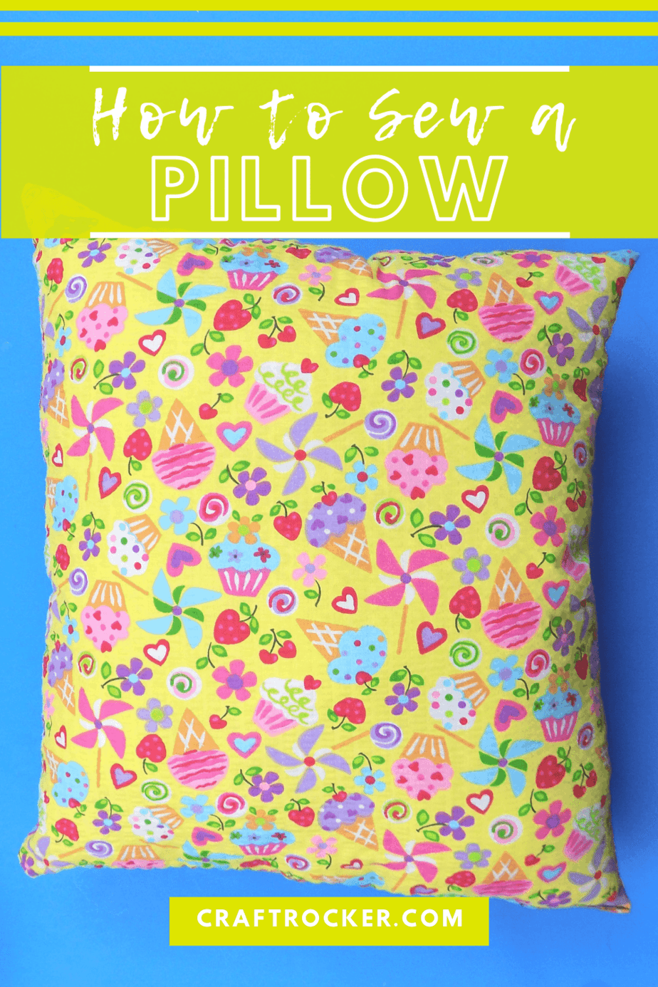 Colorful Pillow on Blue Background with text overlay - How to Sew a Pillow - Craft Rocker