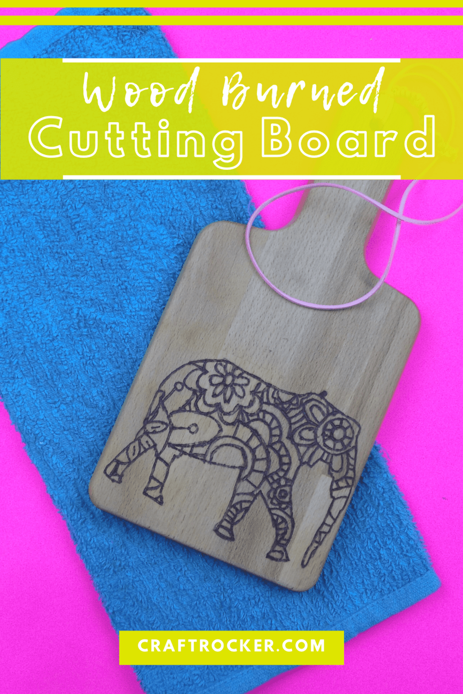 Elephant Wood Burned Cutting Board with text overlay - Wood Burned Cutting Board - Craft Rocker