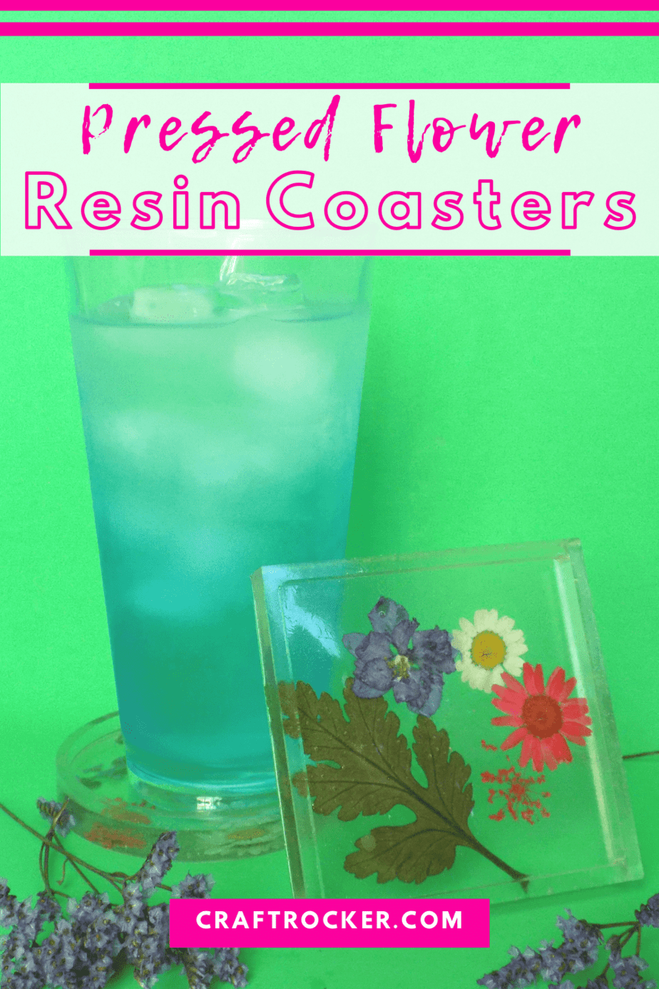 Flower Resin Coaster Leaning Against Cup on Coaster with text overlay - Pressed Flower Resin Coasters - Craft Rocker
