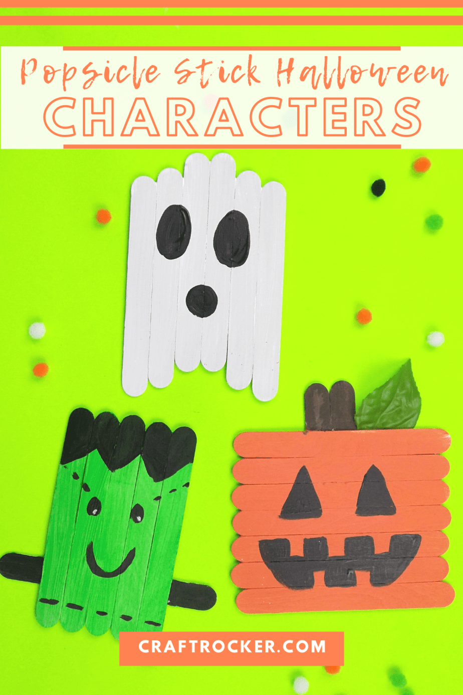 Ghost Craft Next to Frankie and Jack-o-Lantern Craft with text overlay - Popsicle Stick Halloween Characters - Craft Rocker