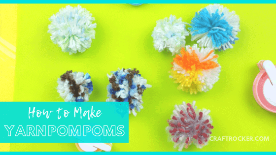 Multi-colored Pom Poms with text overlay - How to Make Yarn Pom Poms - Craft Rocker