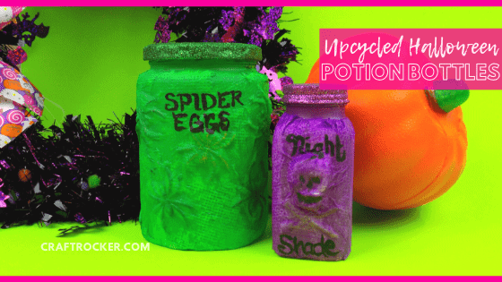 Close Up of Halloween Jars with text overlay - Upcycled Halloween Potion Bottles - Craft Rocker