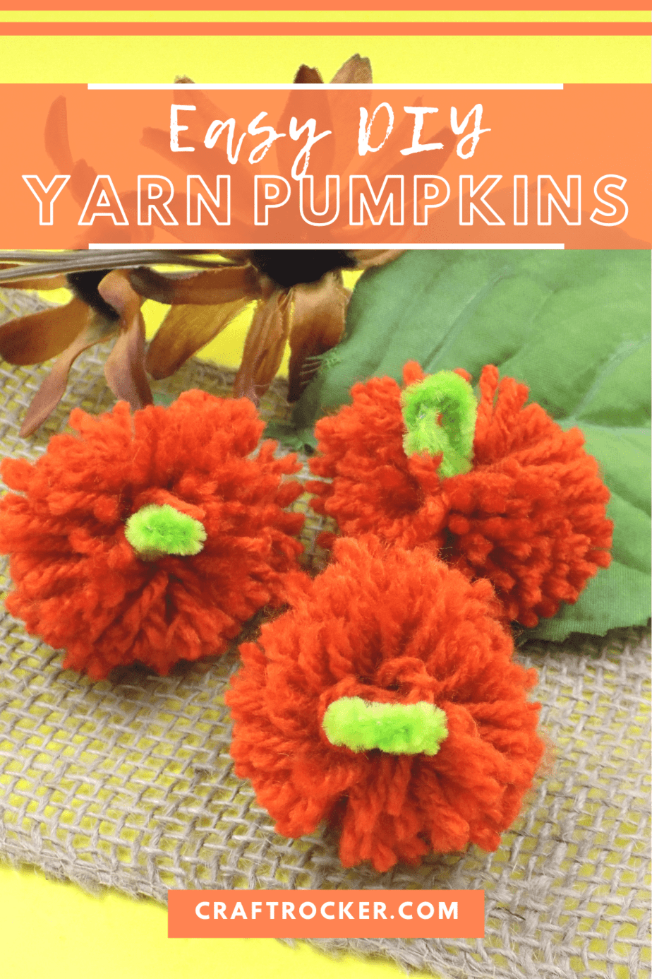 Close Up of Yarn Pumpkins with text overlay - Easy DIY Yarn Pumpkins - Craft Rocker