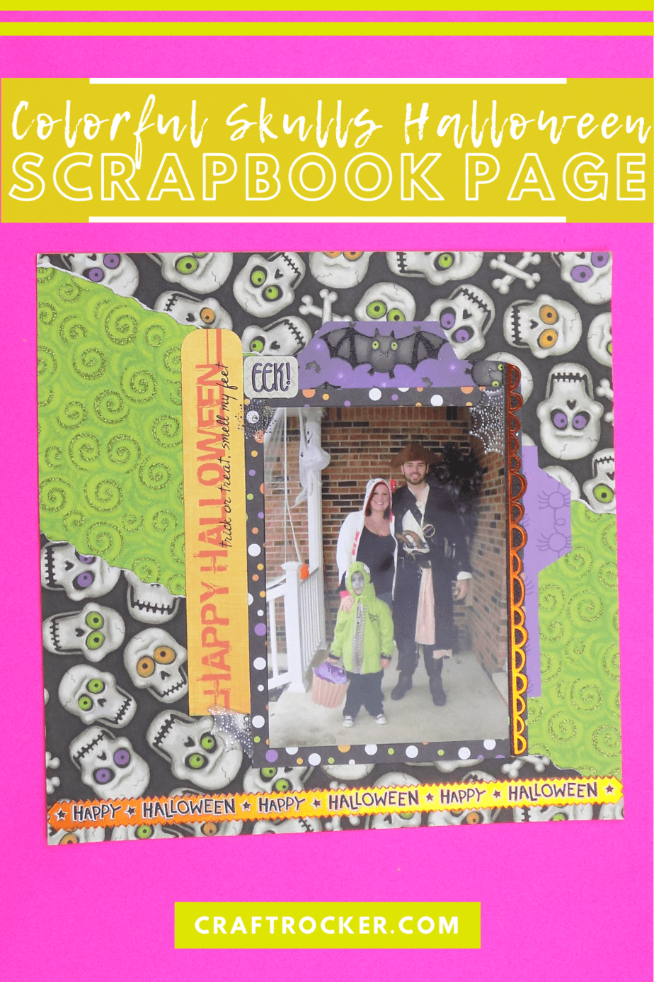 Family Costume Scrapbook Page with text overlay - Colorful Skulls Halloween Scrapbook Page - Craft Rocker
