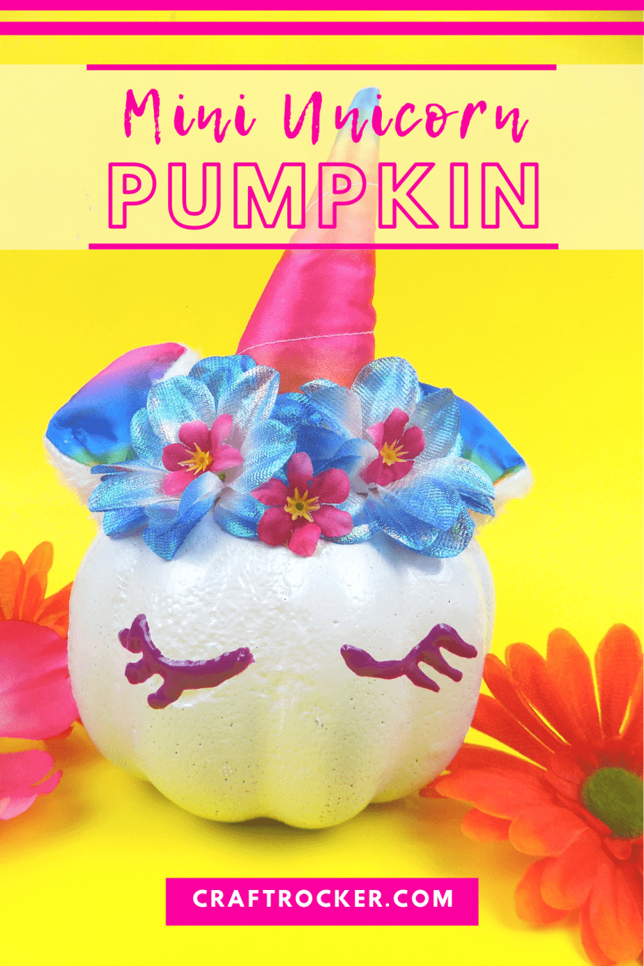 Rainbow Unicorn Pumpkin with text overlay - Mini Unicorn Pumpkin - Craft Rocker