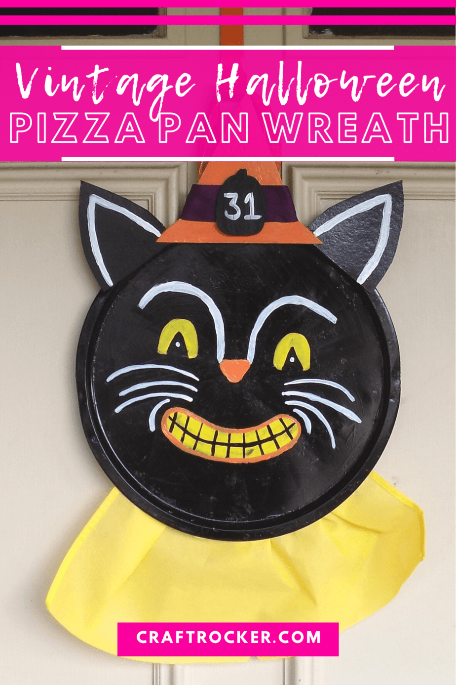 Vintage Cat Wreath on Door with text overlay - Vintage Halloween Pizza Pan Wreath - Craft Rocker