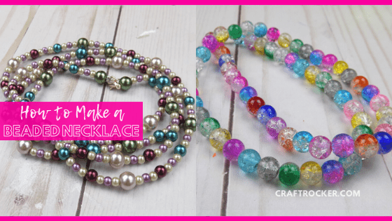 Close Up of Beaded Necklaces with text overlay - How to Make a Beaded Necklace - Craft Rocker