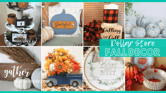 Collage of Dollar Tree Fall Projects with text overlay - Dollar Store Fall Decor - Craft Rocker