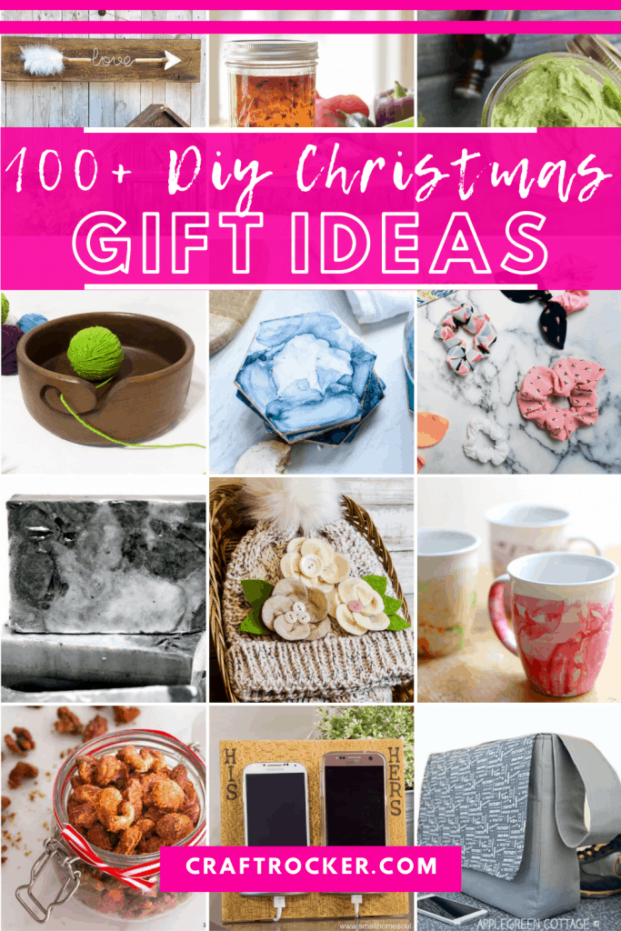 Collage of Photos of Handmade Gift Ideas with text overlay - 100+ DIY Christmas Gift Ideas - Craft Rocker