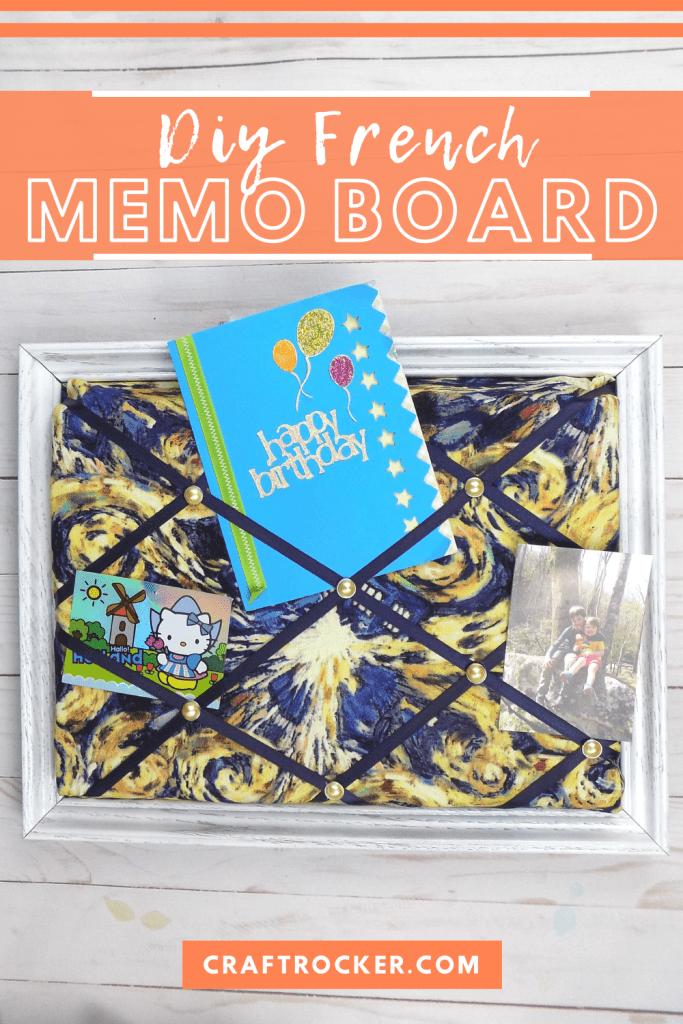 DIY Memo Board with Mementos with text overlay - DIY French Memo Board - Craft Rocker