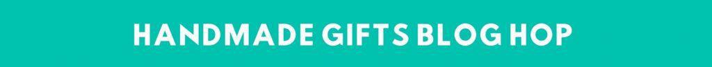 Handmade Gifts Blog Hop Small Button