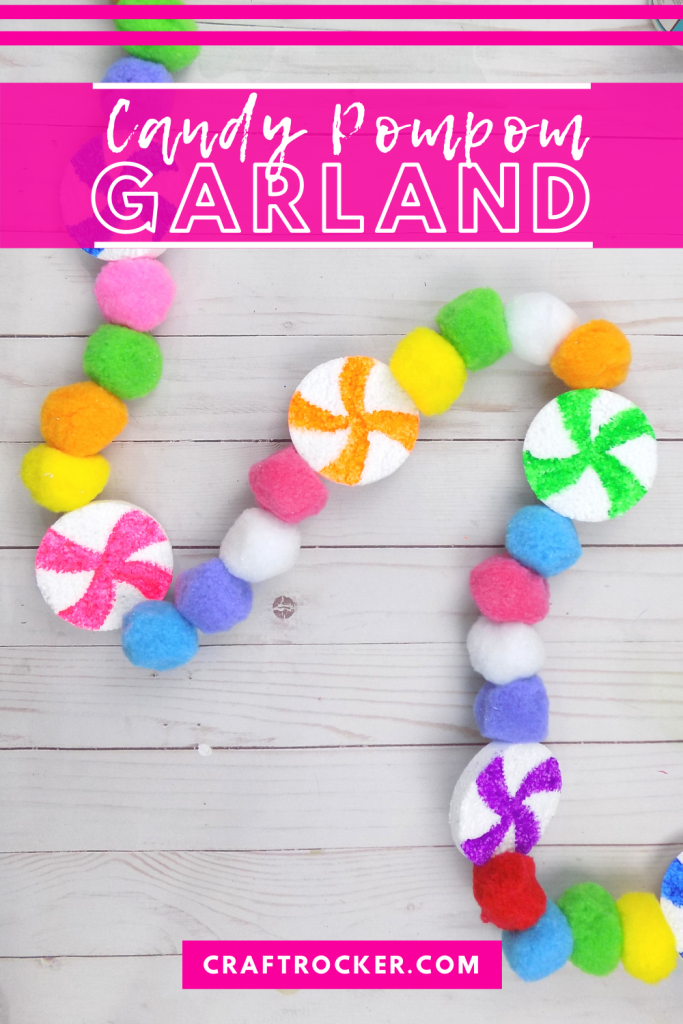 Candy Garland on Wood Background with text overlay - Candy Pompom Garland - Craft Rocker