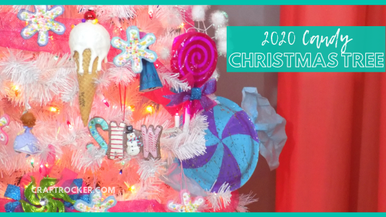 Close Candy Christmas Tree with text overlay - 2020 Candy Christmas Tree - Craft Rocker