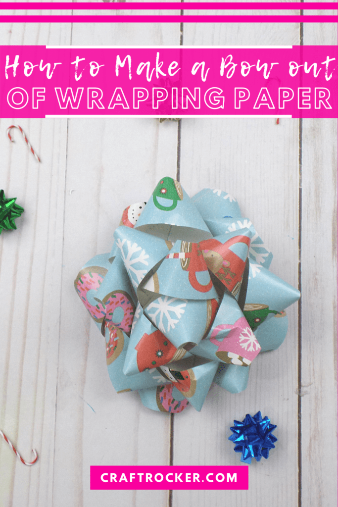 Close Up of Gift Bow with text overlay - How to Make a Bow out of Wrapping Paper - Craft Rocker