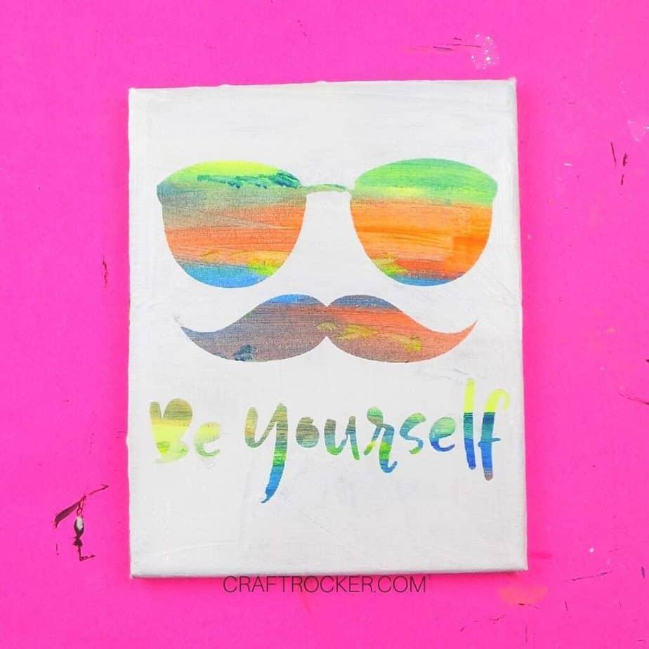 Be Yourself Hot Mess Canvas - Craft Rocker
