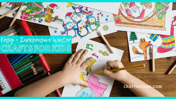 Close Up of Kids Hands Coloring a Picture next to Pencils and other Colored Pictures with text overlay - Easy and Inexpensive Winter Crafts for Kids - Craft Rocker