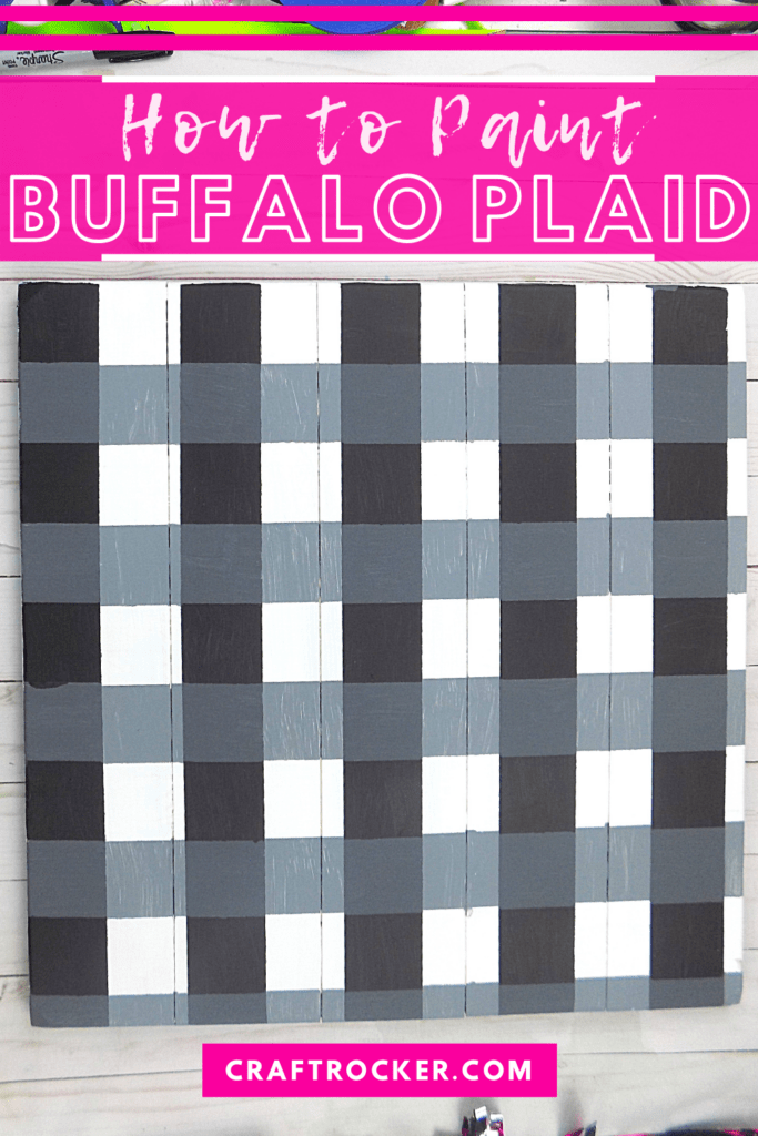 Gray Buffalo Plaid Pallet with text overlay - How to Paint Buffalo Plaid - Craft Rocker