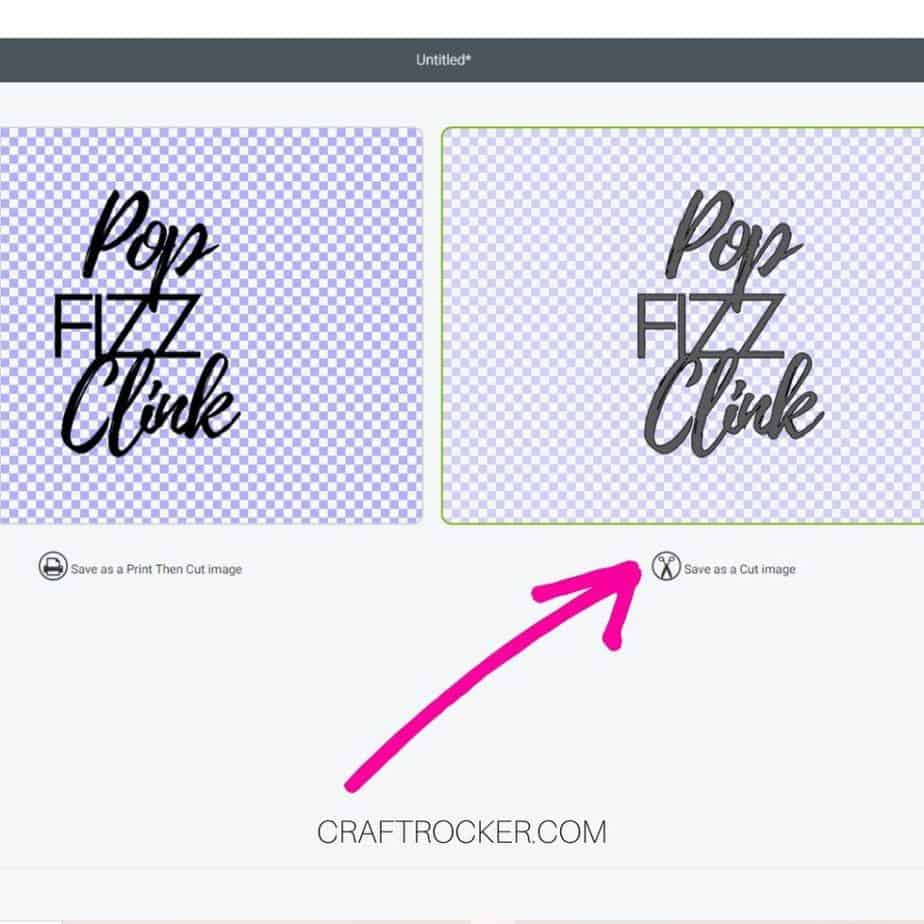 Pop Fizz Clink Saying on Save Screen with Arrow Pointing to Save as a Cut Image - Craft Rocker