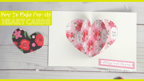 Close Up of 3D Heart Card with text overlay - How to Make Pop-Up Heart Cards - Craft Rocker