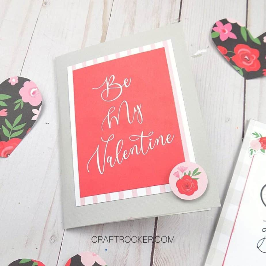 Close Up of Be My Valentine Card - Craft Rocker