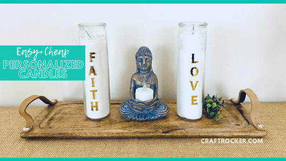Close Up of Faith and Love Candles Next to Statue with text overlay - Easy and Cheap Personalized Candles - Craft Rocker