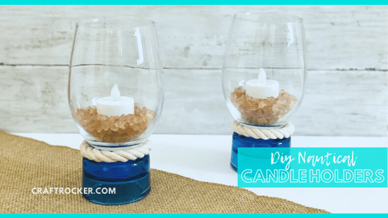 Close Up of Filled Candle Holders with text overlay - DIY Nautical Candle Holders - Craft Rocker