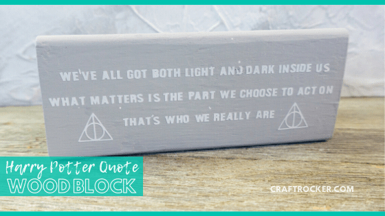 Close Up of Sirius Black Quote Wood Block with text overlay - Harry Potter Quote Wood Block - Craft Rocker