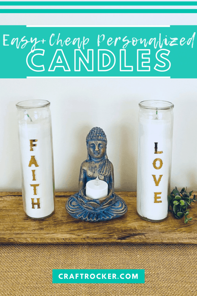 Faith and Love Candles Next to Statue with text overlay - Easy and Cheap Personalized Candles - Craft Rocker