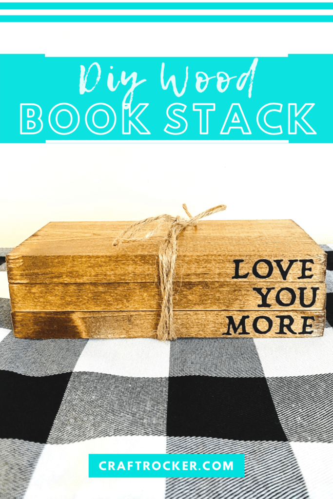 Twine Wrapped Wood Blocks with text overlay - DIY Wood Book Stack - Craft Rocker