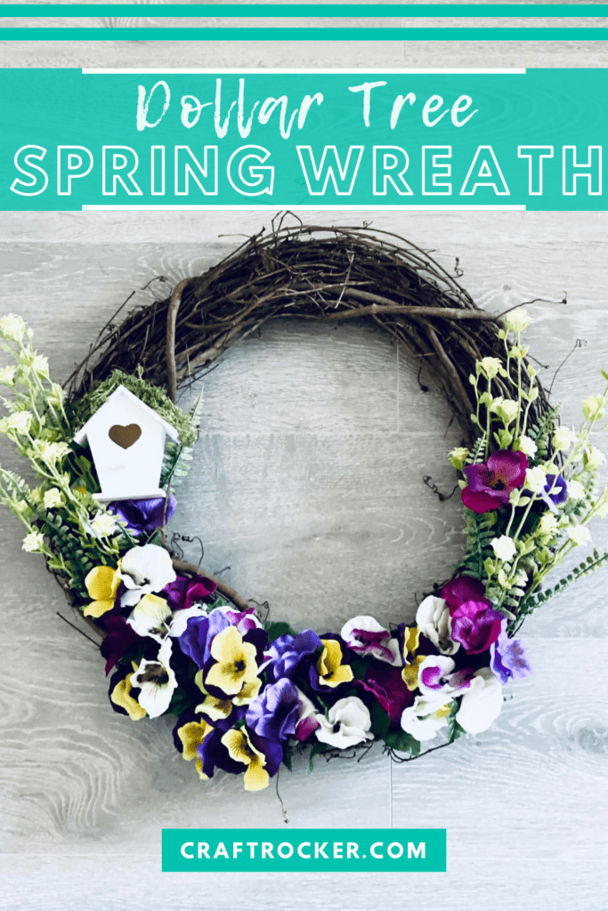 Floral Wreath with Birdhouse with text overlay - Dollar Tree Spring Wreath - Craft Rocker