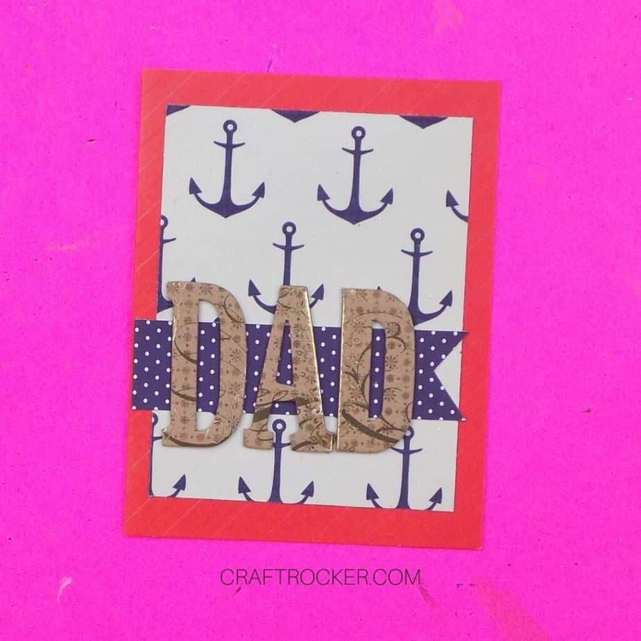Chipboard Letters D-A-D Glued to Nautical Greeting Card - Craft Rocker