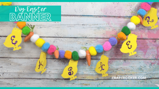 Close Up of Easter Chicks Garland with text overlay - DIY Easter Banner - Craft Rocker
