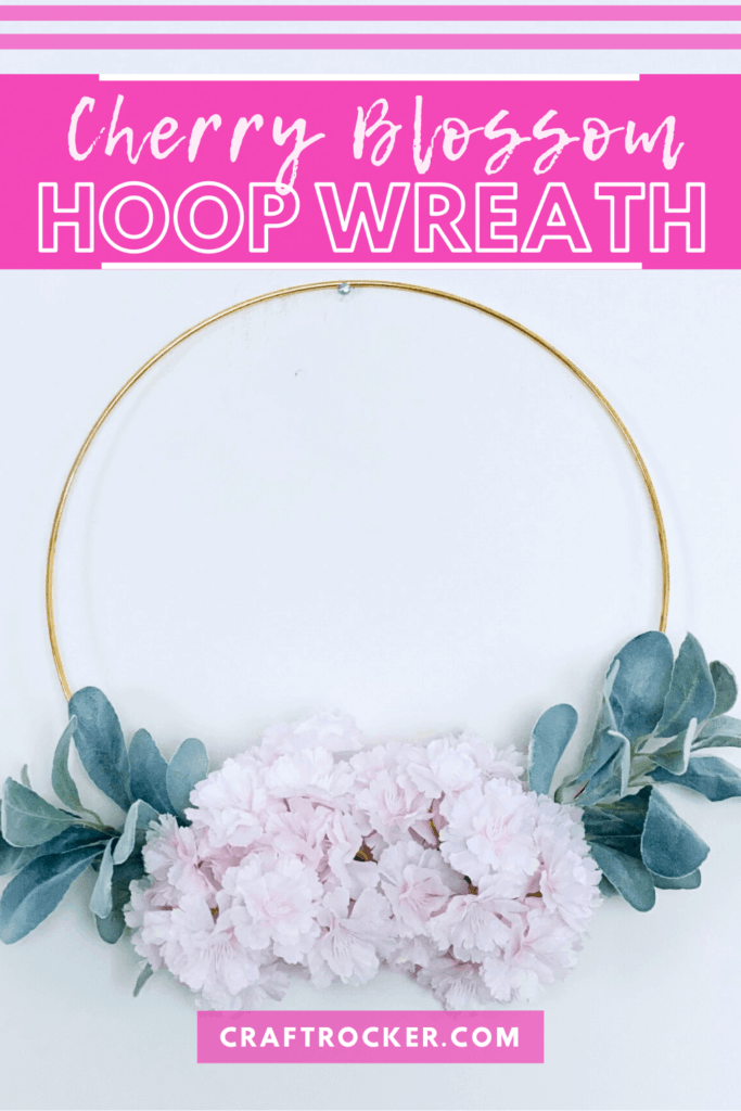 Floral Hoop Wreath with text overlay - Cherry Blossom Hoop Wreath - Craft Rocker