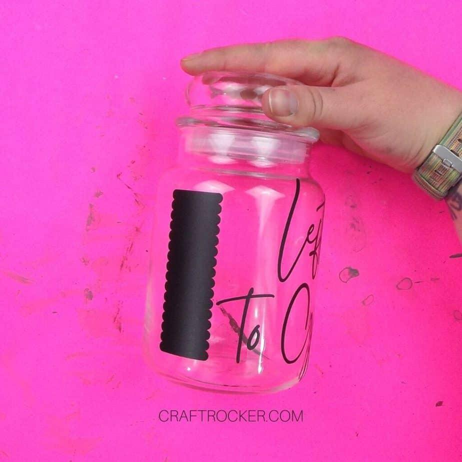 Chalkboard Label and Left to Go Vinyl Saying on Glass Jar - Craft Rocker