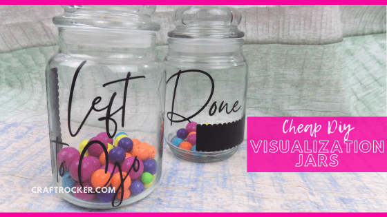 Close Up of Labeled Jars with Beads Inside with text overlay - Upcycled DIY Visualization Jars - Craft Rocker