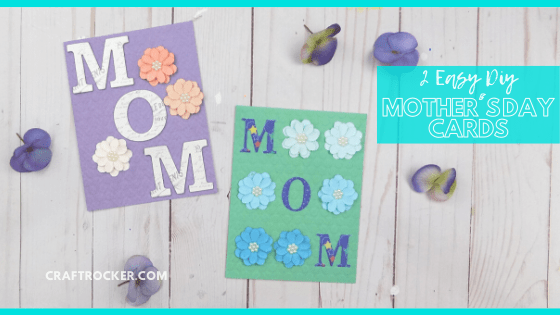 Close Up of Mothers Day Cards on Wood Background with text overlay - 2 Easy DIY Mother's Day Cards - Craft Rocker