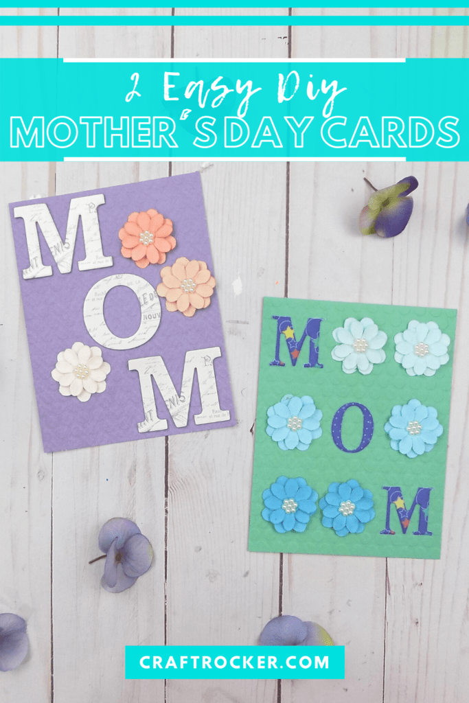 Mothers Day Cards on Wood Background with text overlay - 2 Easy DIY Mother's Day Cards - Craft Rocker