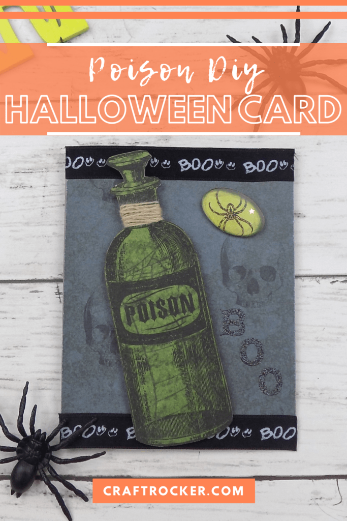 Poison Bottle Handmade Card next to Spiders with text overlay - Poison DIY Halloween Card - Craft Rocker